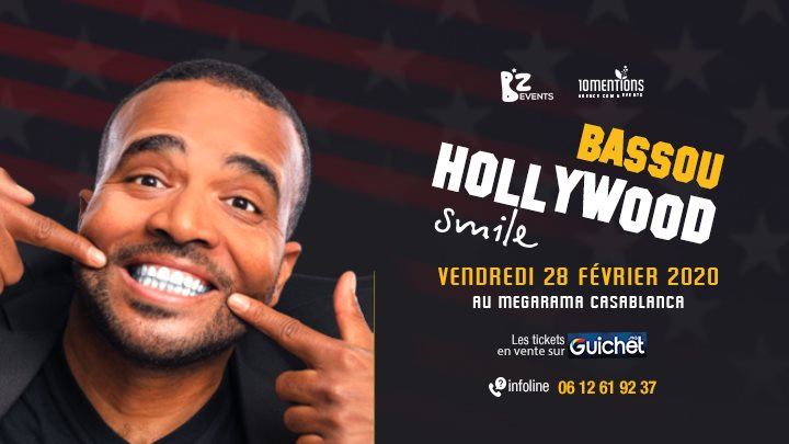 Bassou • « Hollywood Smile » • Megarama Casablanca