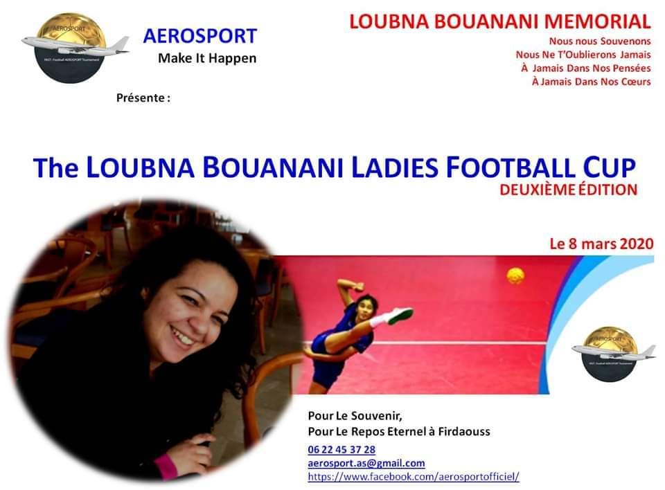 The Loubna Bouanani Ladies Football CUP - 2ème Edition